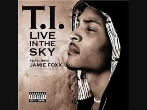 Ti - Live In The Sky (feat. Jamie Foxx)