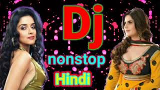 Best Hindi remix nonstop।ননস্টপ হিন্দি ডি জে গান পর পর। old Hindi DJ remix।