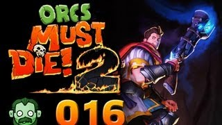 Let's Play Together: ORCS MUST DIE 2 #016 - Die Wand ins Nichts [deutsch] [720p]