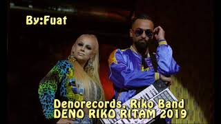 Denorecords, Riko Band - DENO RIKO RITAM ♫ █▬█ █ ▀█▀♫ ▀ ©2019 By:Fuat