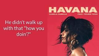 Camila Cabello - Havana  ft Young Thug lyrics
