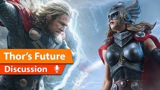Thor 4 is Happening What we Expect & Want