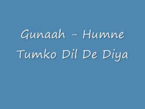 Gunaah - Humne Tumko Dil De Diya video
