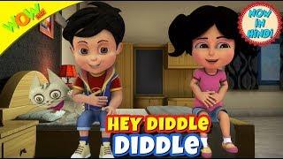Hey Diddle Diddle | 3D Animated Kids Songs | Hindi Songs | Vir | WowKidz
