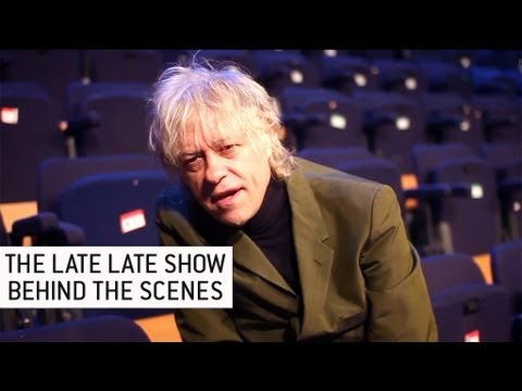 Bob Geldof - The Late Late Show | Behind The Scenes