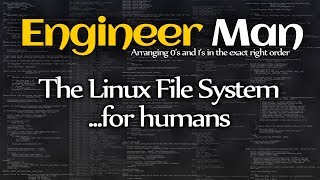 The Linux File System...for humans