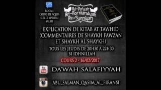 Cours 2 de Kitab At Tawhid (Prologue) - (paltalk - 16/02/17)