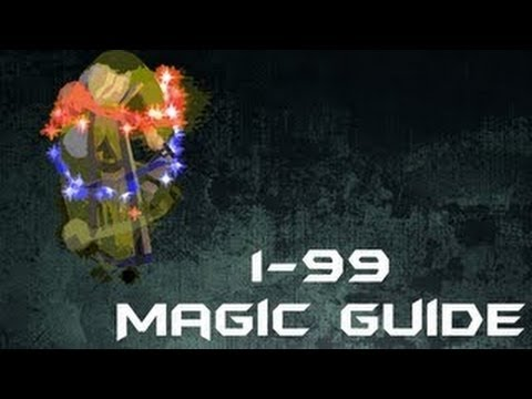 Runescape- BEST 1-99 Magic Guide Fastest and Cheapest 2012- Detailed- W/ Commentary