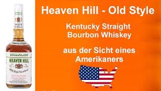 #024 - Heaven Hill - Old Style Kentucky Straight Bourbon Whiskey
