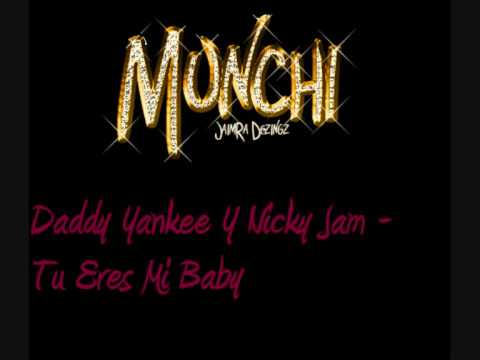 Daddy Yankee - Tu Eres Mi Baby