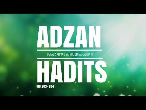 Bab Adzan Hadits No. 203 & 204 - Ustadz Ahmad Zainuddin Al-Banjary