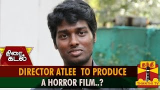 Director Atlee To Produce A Horror Film..?