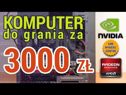 Komputer Dla Gracza Za 3000 Złotych [sam Wybierz Grafikę]