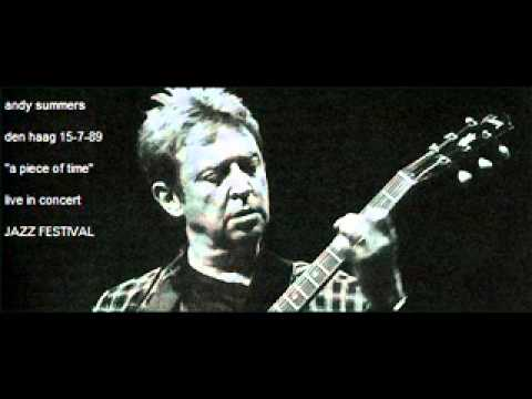 ANDY SUMMERS - a piece of time (den haag 15-7-89