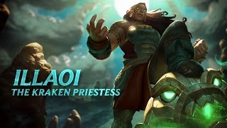 Illaoi: Champion Spotlight | Gameplay - League of Legends
