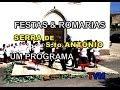 FESTA SERRA  DE SANTO ANTÓNIO (exclusivo TVM)