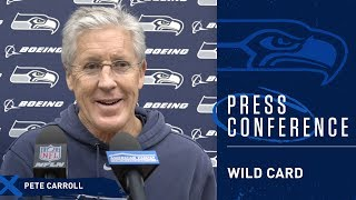 Seahawks Head Coach Pete Carroll Wild Card Thursday Press Conference