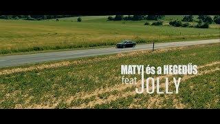 Matyi és A Hegedűs Feat. Jolly - Legyél A Párom