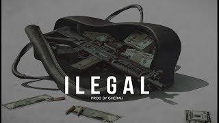 "Trap Beat "" ILEGAL "" Instrumental Trap Mafia Beat     Trap malainteo Type Beat  ( Prod. By Gherah )"