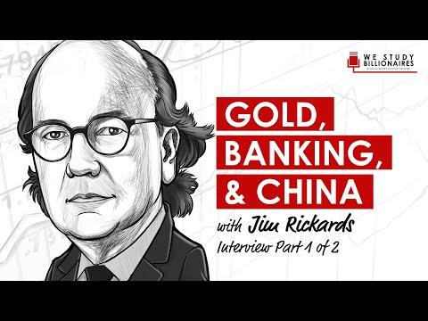 EP81: JIM RICKARDS – GOLD, BANKING, & CHINA (PART 1 OF 2)