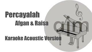 Download Lagu Afgan & Raisa - Percayalah   Acoustic Cover Music & Lyrics Video Gratis STAFABAND
