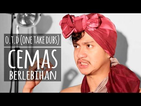 download lagu O.T.D - CEMAS BERLEBIHAN gratis