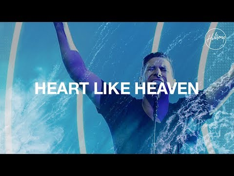 Hillsong Worship - Heart Like Heaven