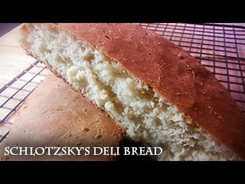 How to make Schlotzsky's Deli Bread