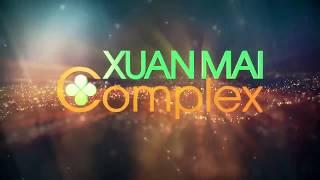 Giới thiệu dự án Xuân Mai Complex