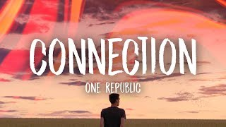 Download OneRepublic  Connection Lyrics