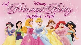 3rd Birthday Supplies Haul & Ideas | Disney Princess