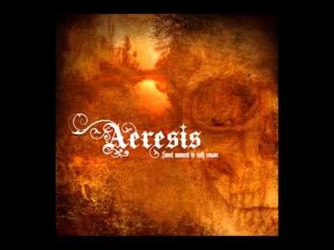Aeresis - Conquered And Destroyed