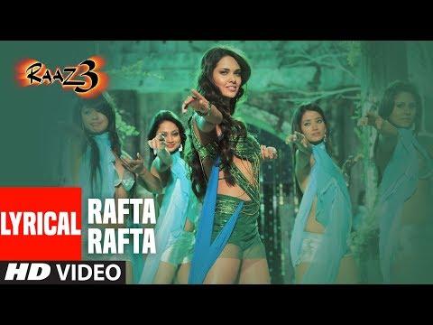 Rafta Rafta Lyrical |  Raaz 3 I Emraan Hashmi I Esha Gupta I Bipasha Basu