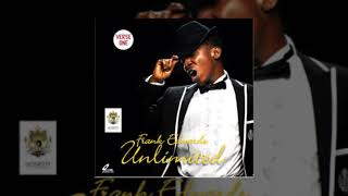 LIFTED BY FRANK EDWARDS FT NATHANIEL BASSEY