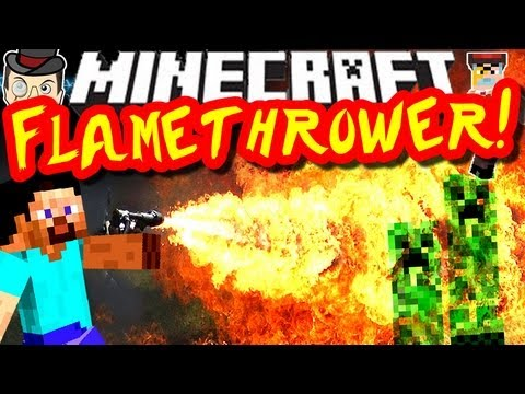 Minecraft EPIC FLAMETHROWER Mod!