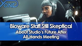 Bioware Staff Still Skeptical About Studio's Future After All-Hands Meeting