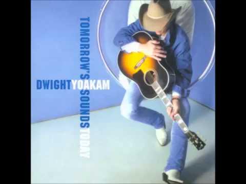 Dwight Yoakam - Free To Go