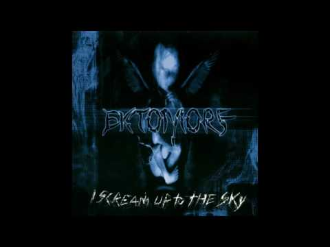 Ektomorf - I Scream Up To The Sky