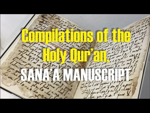 Compilation of the Holy Qur'an, Sana'a Manuscript
