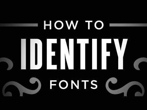 How to Identify Fonts
