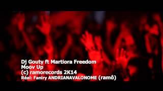 DJ GOUTY ft MARTIORA FREEDOM -MOOV UP