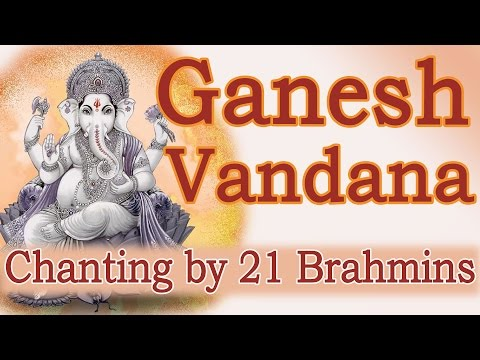 Ganesh Vandana   Vedic Chanting by 21 South Indian Brahmins