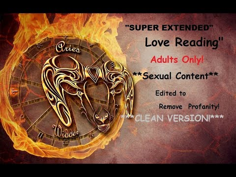 "Aries Birthday Bonus ""SUPER EXTENDED LOVE READING"" CLEAN VERSION/ ADULTS ONLY!!  ""XXX"" thumbnail"