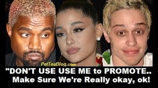 "Kanye West SLAMS Ariana Grande in Pete Davidson ""Dont USE us to Promote a Song!"" She RESPONDS! ☕🐸"