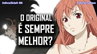 ELES EXISTEM! 10 Animes Melhores QUE SEU MATERIAL ORIGINAL   IntoxiList