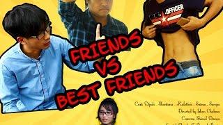 Friends Vs Best Friends By Ude C Te Media - Chakma Funny Video