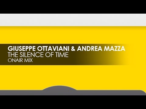 Giuseppe Ottaviani & Andrea Mazza - The Silence Of Time (OnAir Mix)