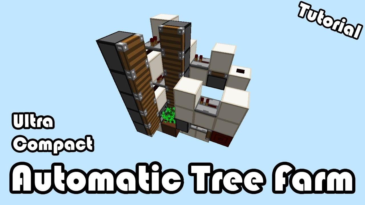 Automatic Tree Farm 1.8 [Ultra Compact 3x5 Base] Tutorial ...