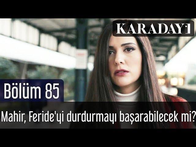 Karadayı 85.Bölüm | Son Sahne - Mahir, Feride'yi durdurmayı başarabilecek mi?