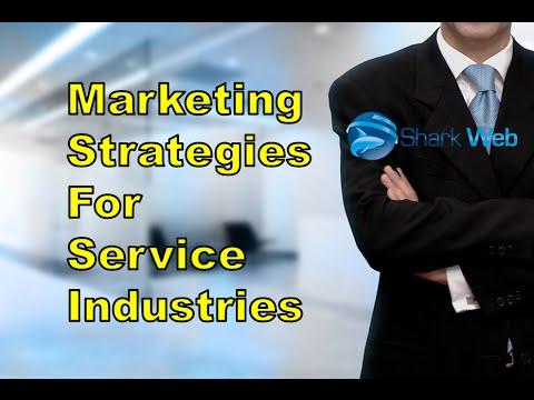 Marketing Strategies For Service Industry - Shark Web